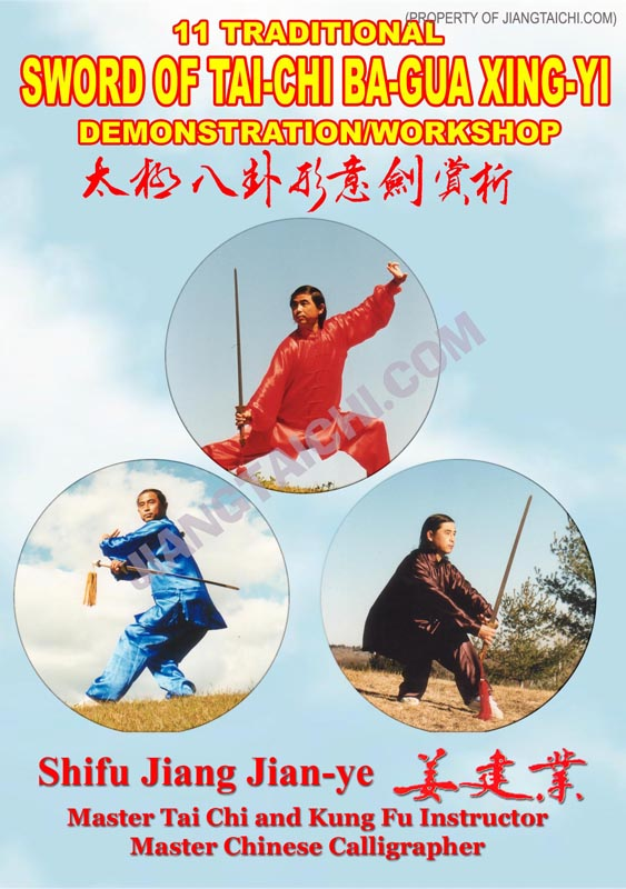 11 Traditional Sword of Tai-Chi Ba-Gua Xing-Yi Demo/Workshop