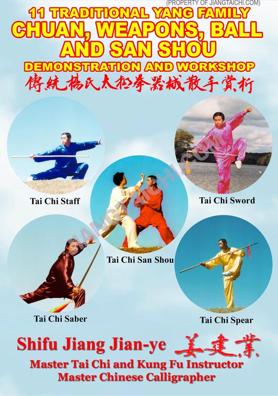 11 Traditional Yang Family - Chuan, Weapons, Ball and San Shou Demo/Workshop