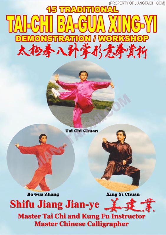 15 Traditional Tai-Chi Ba-Gua Xing-Yi Demo/Workshop