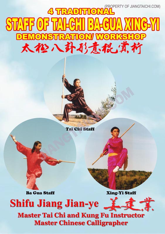 4 Traditional Staff of Tai-Chi Ba-Gua Xing-Yi Demo/Workshop
