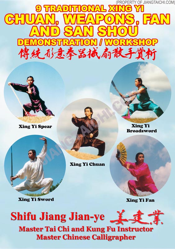 9 Traditional Xing Yi - Chuan, Weapon, Fan & San Shou - Demo/Workshop