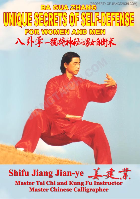 Ba Gua Zhang Unique Secrets of Self-Defense